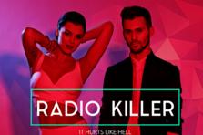 Radio Killer - It Hurts Like Hell (single nou)