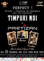 Timpuri Noi + Partizan @ Hard Rock Cafe