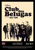 CONCURS: Castiga trei invitatii duble la concertul Club Des Belugas