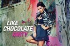 Like Chocolate - Dirty (piesa noua)