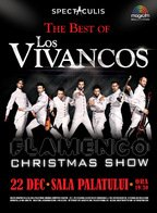 "EVENT: Los Vivancos, prezinta spectacolul ""Best of Los Vivancos"" la Sala Palatului - ANULAT"