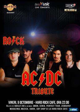 CONCERT: Tribut AC/DC cu THE ROCK la Hard Rock Cafe