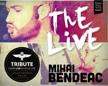 Mihai Bendeac @ Tribute