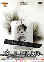 Concert VITA DE VIE acustic pe 5 martie la Hard Rock Cafe