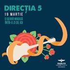 Directia 5 se intoarce la Tribute