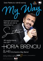 CONCERT:  Horia Brenciu - MY WAY - Sala Palatului