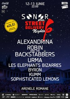 PARTY: SONOR pres. STREET DELIVERY NIGHTS @ Arenele Romane