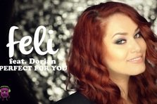 Feli - Perfect for You (videoclip)