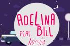 Adelina feat. Bill - Hotule (piesa noua)
