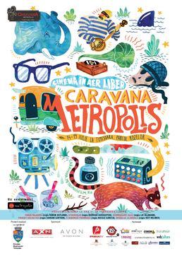 Caravana Metropolis – Cinema in aer liber revine vara aceasta in Teatrul de Vara din Parcul Rozelor