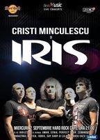CONCERT: IRIS si Cristi Minculescu in concert la Hard Rock Cafe