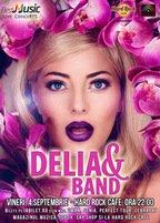 CONCERT: Delia, primul show al toamnei la Hard Rock Cafe