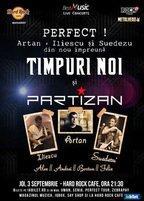 CONCERT: Timpuri Noi & Partizan reunion @ Hard Rock Cafe