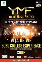 CONCERT: Sore, Bubu College Experience si Vita de Vie @ Arenele Romane