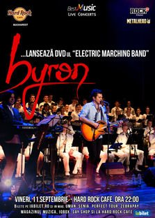 CONCERT: Byron lanseaza DVD-ul Electric Marching Band
