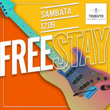 CONCERT: Tribute Club isi redeschide portile cu concert FreeStay