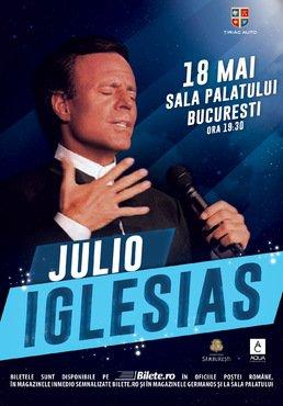 CONCERT: Julio Iglesias revine in Bucuresti