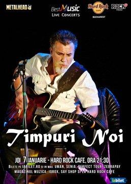 CONCERT: Timpuri Noi @ Hard Rock Cafe