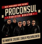 CONCERT: Proconsul cu multi invitati @ Sala Polivalenta
