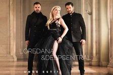 Loredana feat. DeepCentral - Unde esti? (piesa noua)