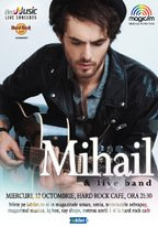 CONCERT: MIHAIL & Band in concert @ Hard Rock Cafe
