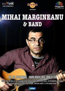 CONCERT: Mihai Margineanu & Band revin la Hard Rock Cafe