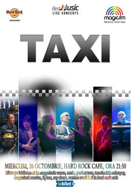 CONCERT: TAXI revine la Hard Rock Cafe