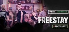 CONCERT: FreeStay Live Concert @ True Club