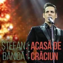 Stefan Banica - Acasa de Craciun (piesa noua)