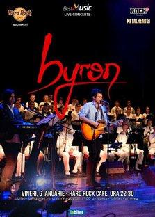 CONCERT: Concert byron la Hard Rock Cafe