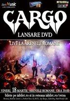 "CONCERT: CARGO lanseaza DVD-ul ""Cargo Live la Arenele Romane"""