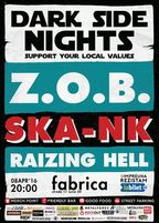 CONCERT: ZOB si SKA'NK @ Dark Side Nights 3