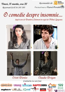 TEATRU: O comedie despre insomnie @ La Un Ceai