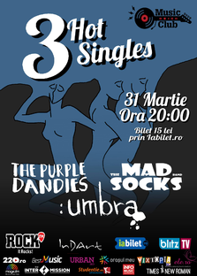 CONCERT: 3 Hot Singles la Music Club