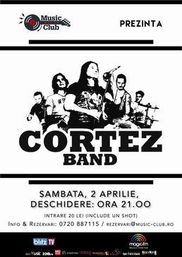 CONCERT: Trupa Cortez live la Music Club