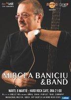 CONCERT: Mircea Baniciu si trupa sa canta la Hard Rock Cafe