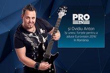 PRO TV sustine participarea lui Ovidiu Anton la Eurovision! Citeste scrisoarea trimisa catre EBU!