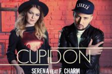 Serena feat. F. Charm - Cupidon (videoclip nou)