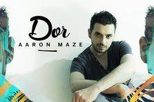 Aaron Maze - Dor (artist nou)