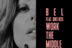 Bel feat Drei Ros - Work The Middle (premiera artist nou)