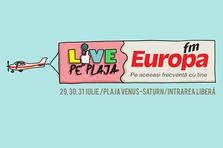 Programul concertelor la Europa FM Live pe Plaja 2016