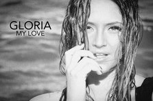 Gloria - My Love (videoclip nou)