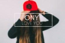 Ony - Love You (single artist nou)
