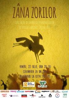 EVENT: Spectacol de umbre: Zana Zorilor @ Ceainaria La un Ceai