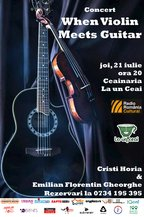 CONCERT: When Violin meets Guitar @ Ceainaria La un Ceai