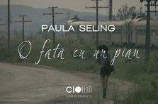Paula Seling - O fata cu un pian (videoclip nou)