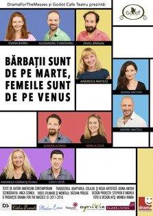 """TEATRU: """"Barbatii sunt de pe Marte, femeile sunt de pe Venus"""" @ Godot Cafe"""