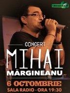 CONCERT: Concert aniversar Mihai Margineanu la Sala Radio