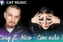 Cosy feat. Nico - Cine oare? (videoclip nou)