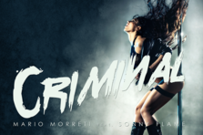 Sonny Flame, Mario Morreti - Criminal (videoclip nou)